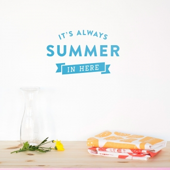 'Always Summer' Blue Quote