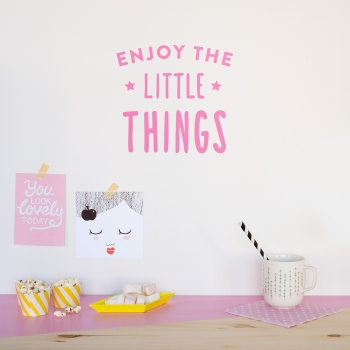 'Enjoy The Little Things' Pink Quote
