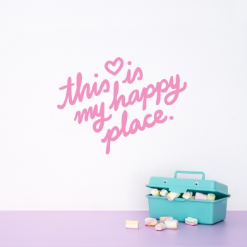 'This Is My Happy Place' Pink Quote