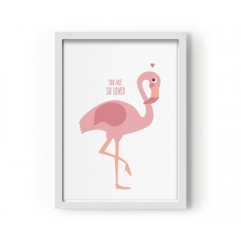 You Are So Loved - Flamingo Poster