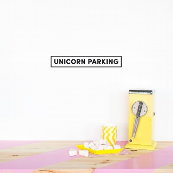 'Unicorn Parking' Black Quote - Wallsticker