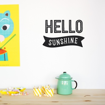 'Hello Sunshine' Black Quote - Wallsticker