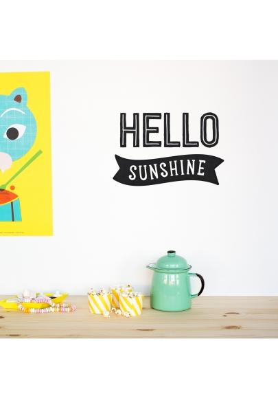 'Hello Sunshine' Black Quote - Wallsticker