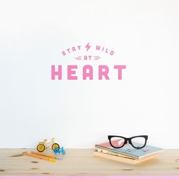 'Stay Wild' Pink Quote - Wallsticker