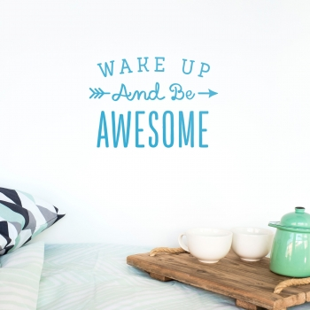 'Wake Up Awesome' Blue Quote - Wallsticker